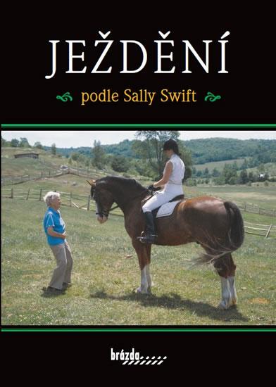 Ježdění podle Sally Swift - Sally Swift